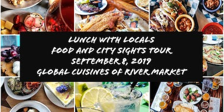 Lunch with Locals explores Global Cuisines of River Market tickets