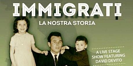 **EVENT CANCELLED** Immigrati La Nostra Storia ingressos