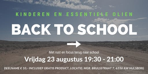 Kinderen en essentiele olien: Back to School