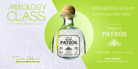 Mixology Class + Appetizers - Featuring Patrón tickets