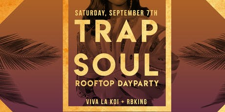 Trap Soul: The Day Party ingressos