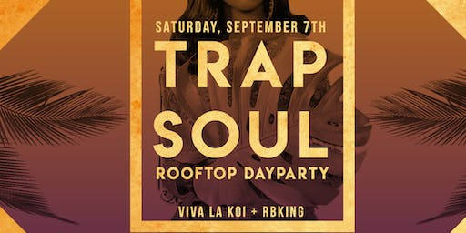 Trap Soul: The Day Party