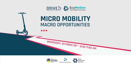 Micro Mobility – Macro Opportunities Meetup tickets