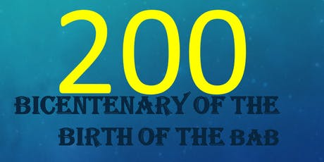 Bicentenary of The Birth of The Bab tickets