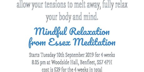 Mindful Relaxation from Essex Meditation - letting go of stress and worry tickets