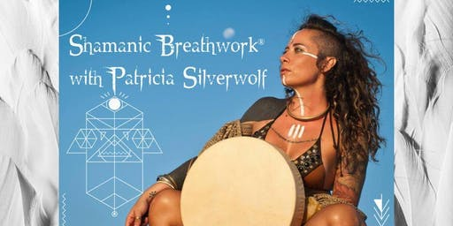 Shamanic Breathwork® with Patricia Silverwolf
