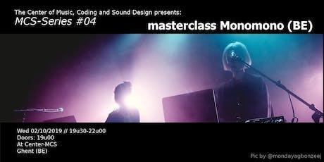 MCS Series #04: MONOMONO billets