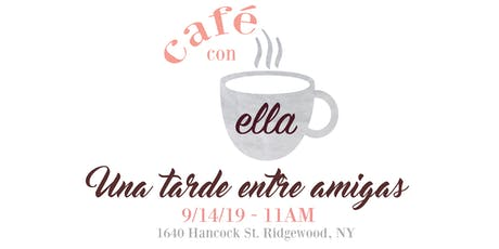 Café Con Ella tickets