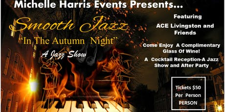 Smooth Jazz In The Autumn Night  tickets
