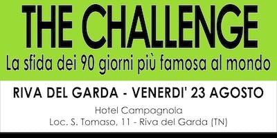 The CHALLENGE - Riva del Garda