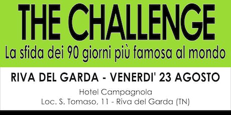 The CHALLENGE - Riva del Garda tickets