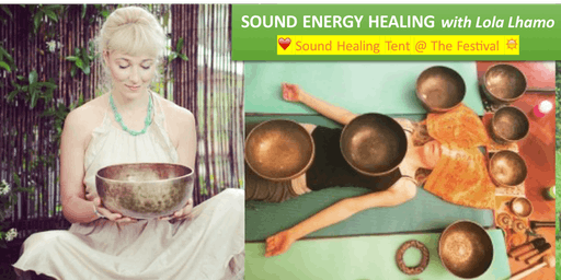 Healing TENT 5, Lola Lhamo, Sound Energy Healing, Wellbeing by the Lakes