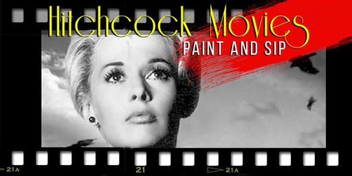 Hitchcock Movies - Paint and Sip