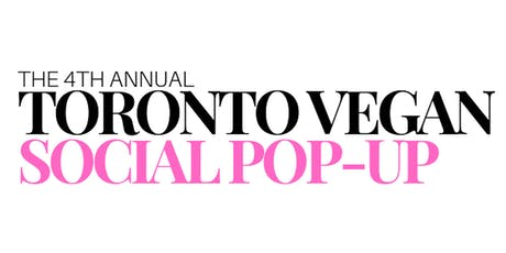 Toronto Vegan Social Pop-Up Presented by Vegan Social Events tickets