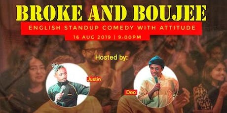 Broke and Boujee: English Comedy Show with ATTITUDE tickets