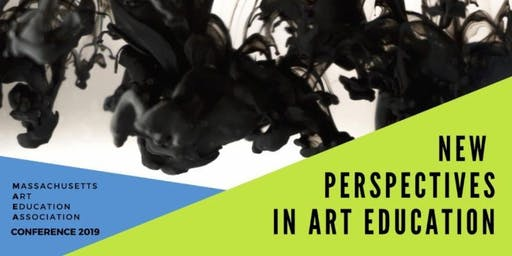 MAEA Conference 2019: New Perspectives in Art Education