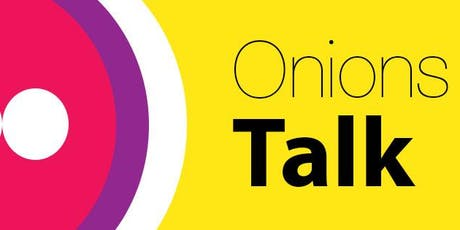 Onions Talk: Creating Sustainable jobs for the Future tickets