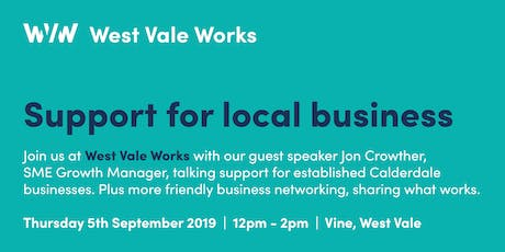West Vale Works - Support for Local Business tickets
