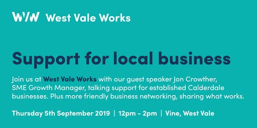 West Vale Works - Support for Local Business