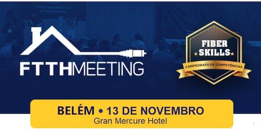 FTTH Meeting Belém [Encontro de Provedores FTTH]