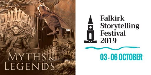 Myths & Legends - Falkirk  Storytelling Festival 2019