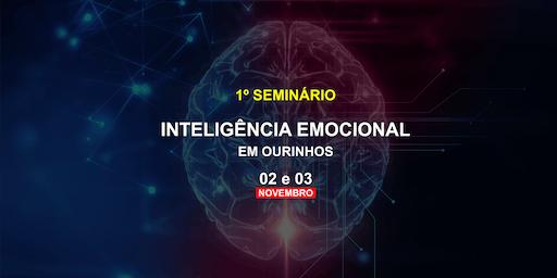 SEMINÁRIO DE INTELIGÊNCIA EMOCIONAL | OURINHOS
