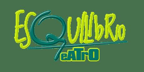 EsquilibrioTeatro  - Serata di presentazione attività 2019-2020 biglietti
