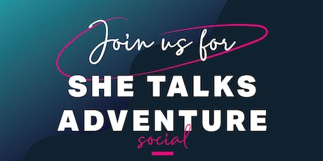 SheTalks Adventure  tickets