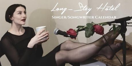 Ellis B. House Presents: Long-Stay Hotel Singer/Songwriter Calendar Tour tickets