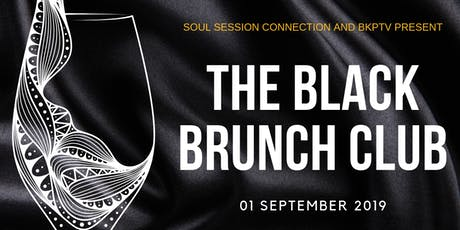 The Black Brunch Club tickets