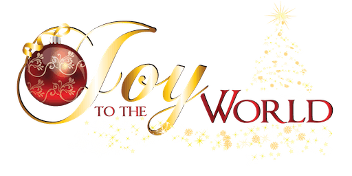 Joy to the World  - Saturday Evening Dinner & Show
