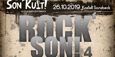 Rock'Son! 4 - Sonsbeck meets Rock Tickets