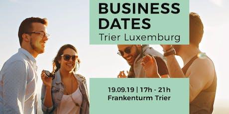 BUSINESS DATES Trier Luxemburg tickets