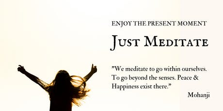 Just Meditate - FREE Guided Meditation tickets