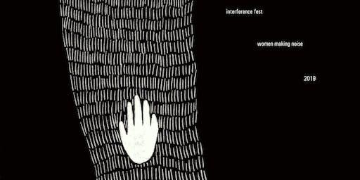 Interference Festival- Women Making Noise 2019