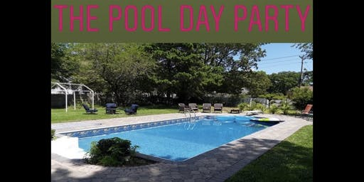 The Pool Day Party