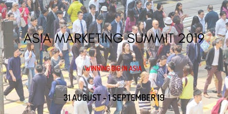 Asia Marketing Summit 2019 tickets
