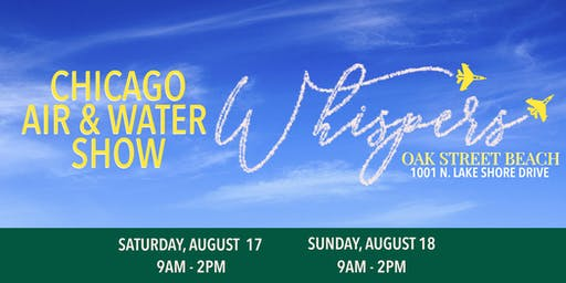 Whisper's On The Beach: Chicago Air & Water Show