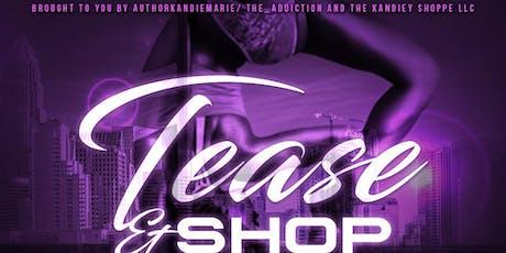 Tease N Shop tickets