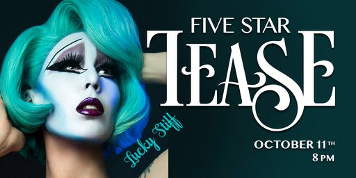 Five Star Tease 10/11