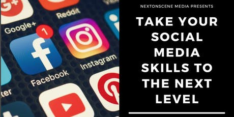 Take Your Social Media Skills to the Next Level tickets