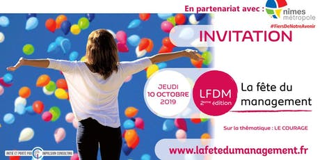 LA FETE DU MANAGEMENT 2019  A NIMES billets