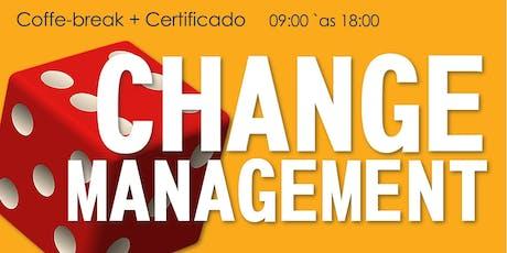GESTÃO DE MUDANÇA   CHANGE MANAGEMENT ingressos
