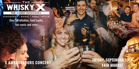 The WhiskyX Austin with The X Ambassadors Live tickets
