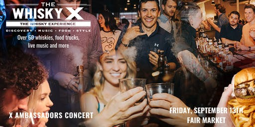 The WhiskyX Austin with The X Ambassadors Live