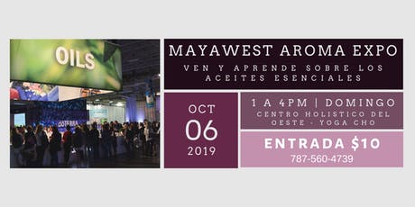 Mayawest Aroma Expo tickets