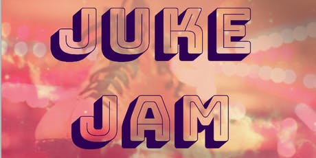 Juke Jam tickets