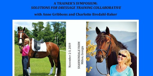 Trainer's Symposium w/ Anne Gribbons and Charlotte Bredahl-Baker