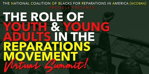 The Role of Youth & Young Adults in the Reparations Movement