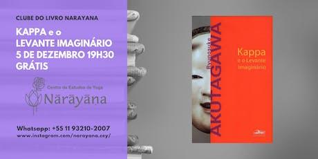 Clube do Livro Narayana - Kappa e o levante imaginário ingressos